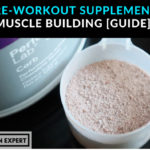 Best Pre-Workout Supplements For Muscle Building